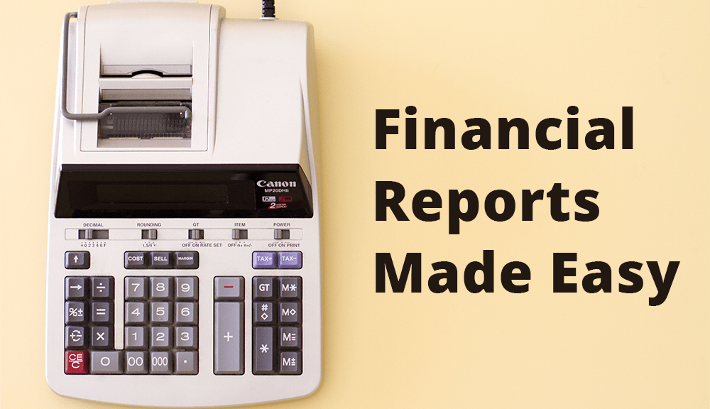 Blog How To Make Simple Financial Reports
