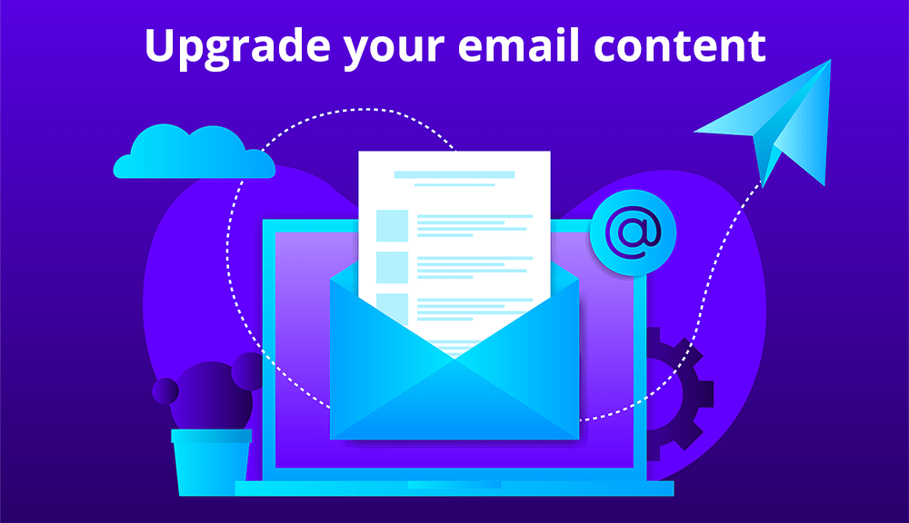 Upgrade Email Marketing Content